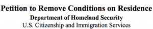 Form I-751: Petition to remove conditions on residence - Department of Homeland Security, U.S. Citizenship and Immigration Services